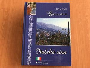 Kniha - Cesty za vínem_Italská vína - Helena Baker